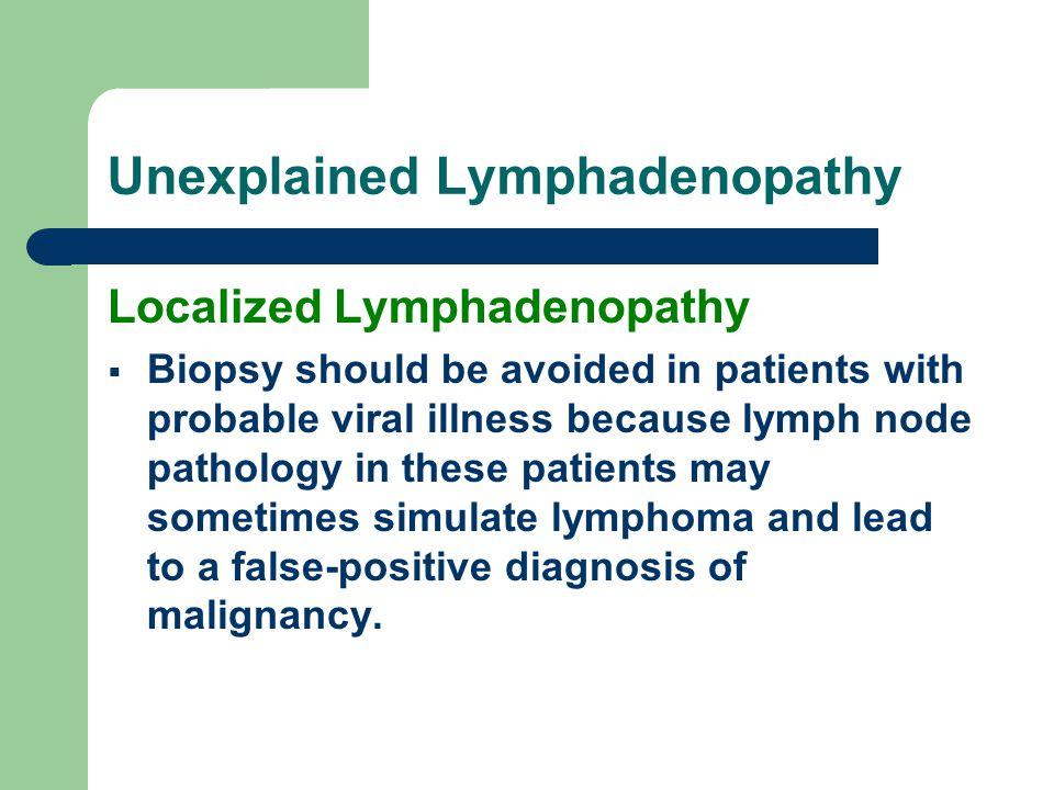 Unexplained Lymphadenopathy