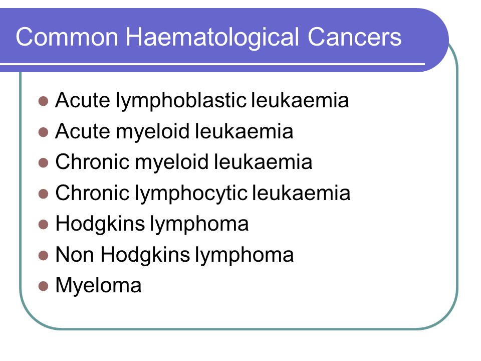 Common Haematological Cancers