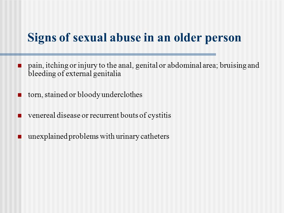 Signs of sexual abuse in an older person