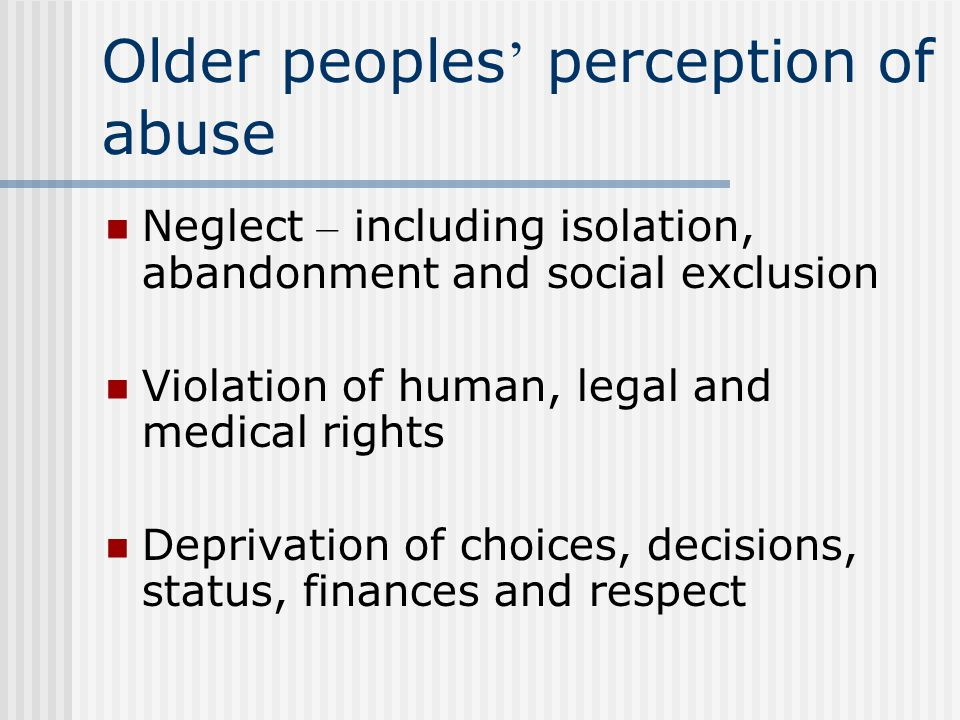 Older peoples' perception of abuse