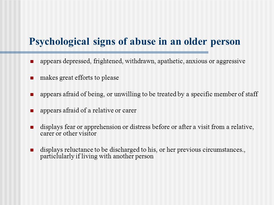 Psychological signs of abuse in an older person