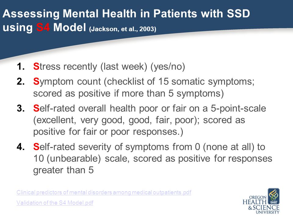 Assessing Mental Health in Patients with SSD using S4 Model (Jackson, et al., 2003)