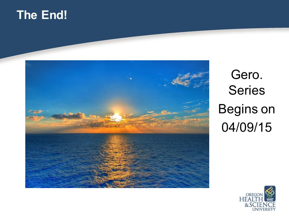 The End! Gero. Series Begins on 04/09/15 25 25