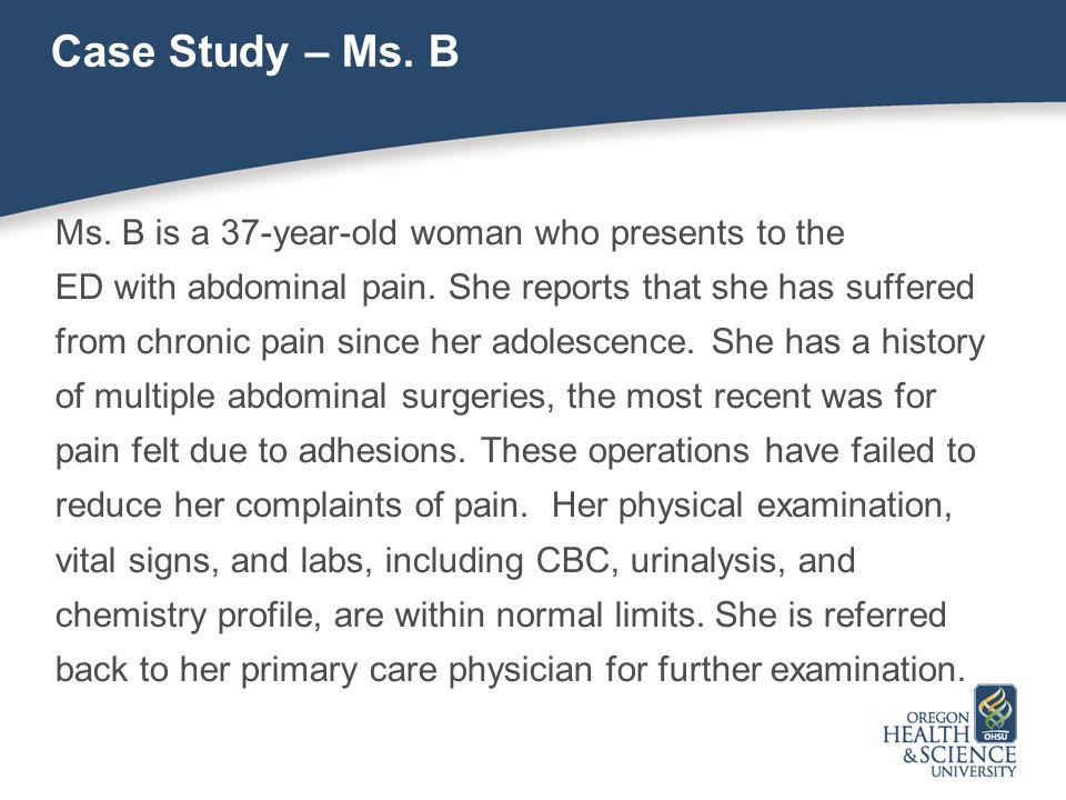 Case Study – Ms. B