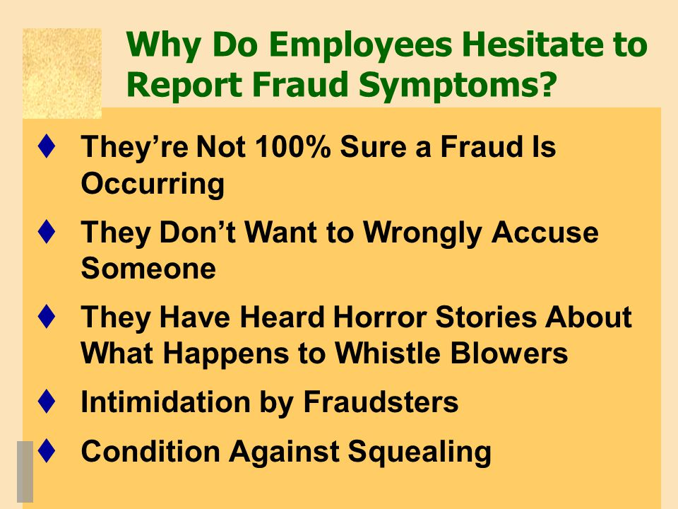 Why Do Employees Hesitate to Report Fraud Symptoms