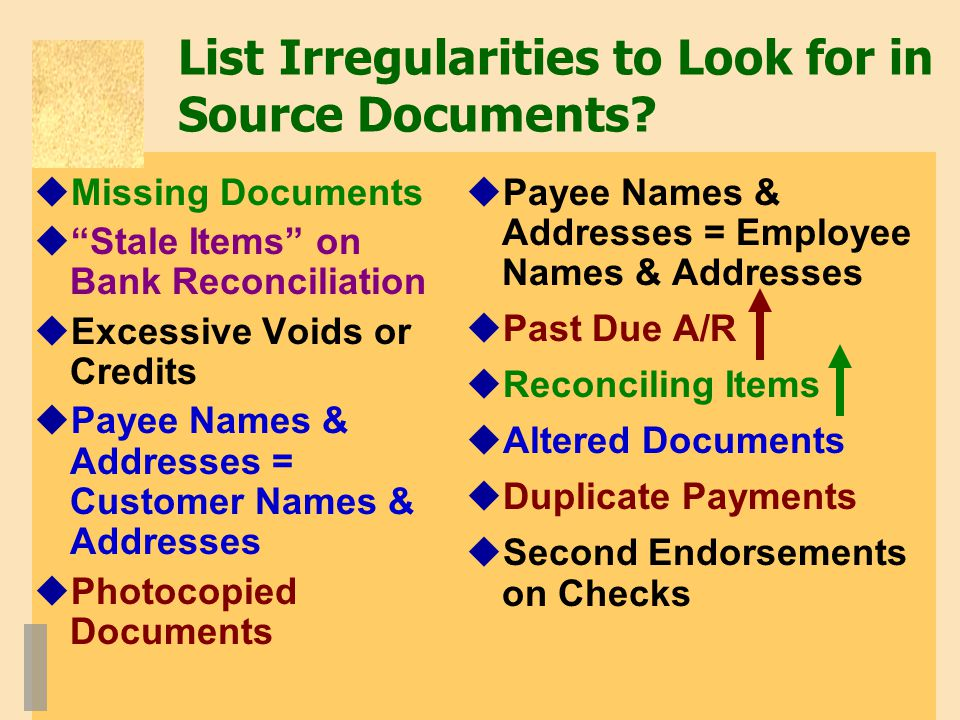 List Irregularities to Look for in Source Documents