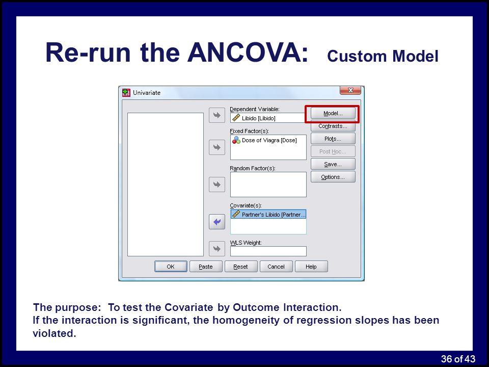 Re-run the ANCOVA: Custom Model