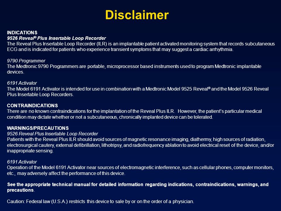 Disclaimer INDICATIONS 9526 Reveal® Plus Insertable Loop Recorder