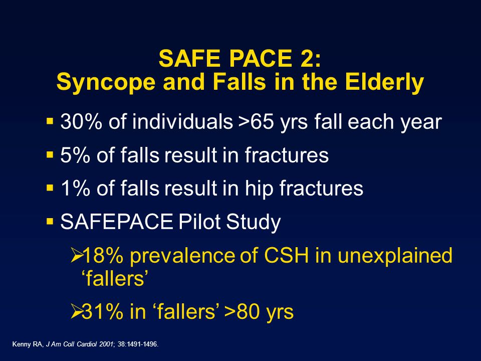 SAFE PACE 2: Syncope and Falls in the Elderly