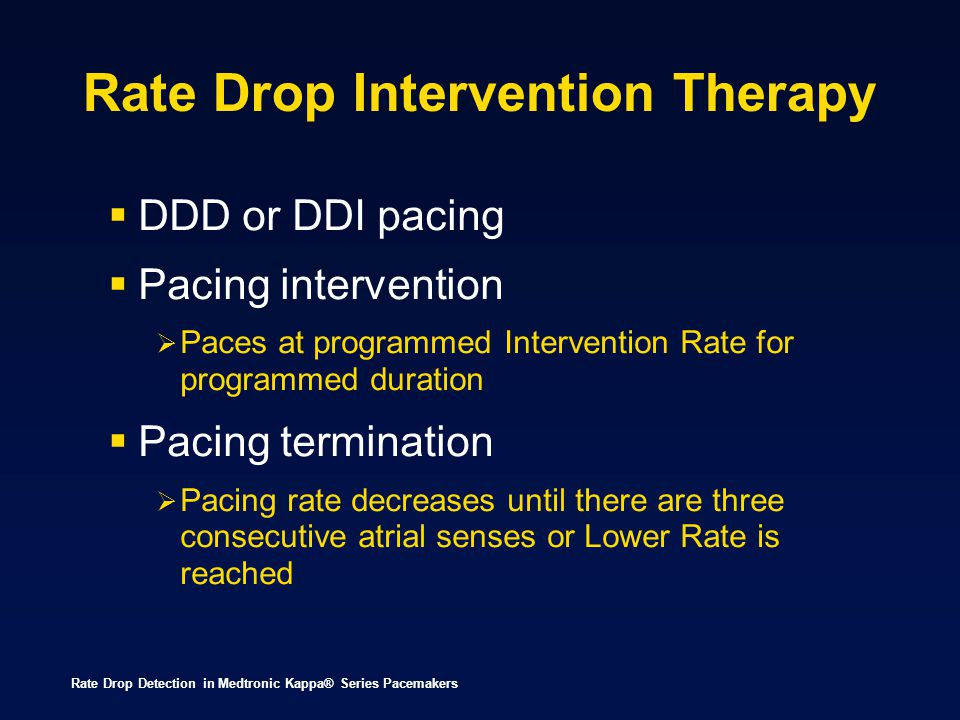 Rate Drop Intervention Therapy