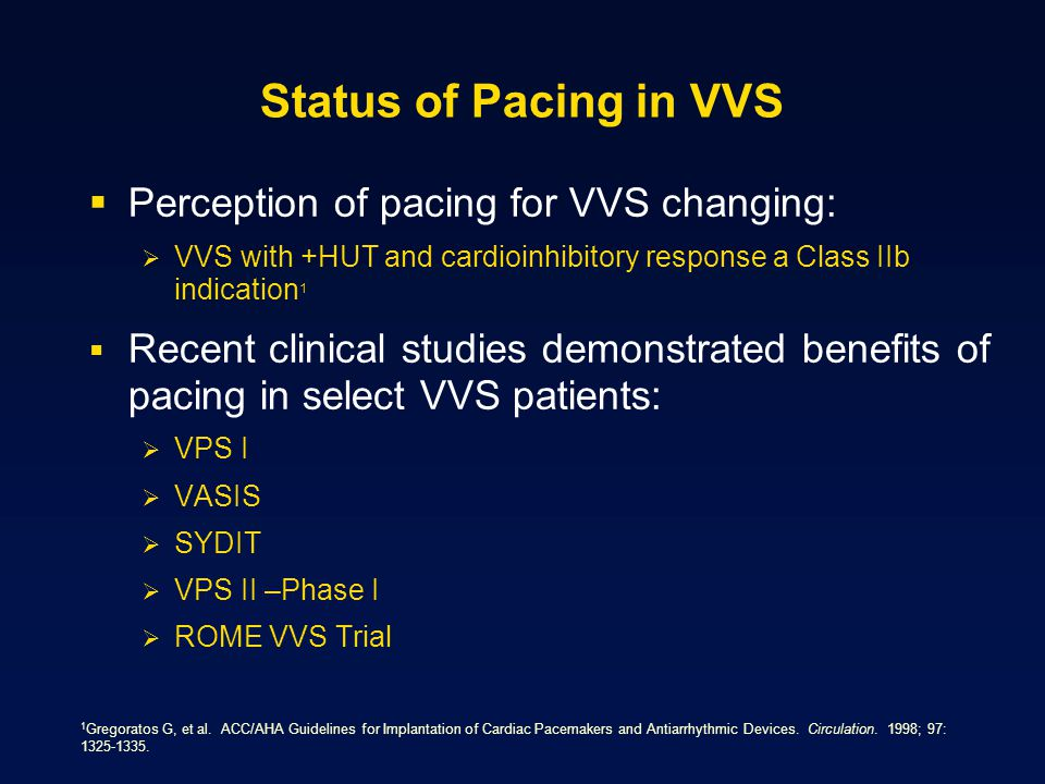 Role of Pacing in Treating VVS