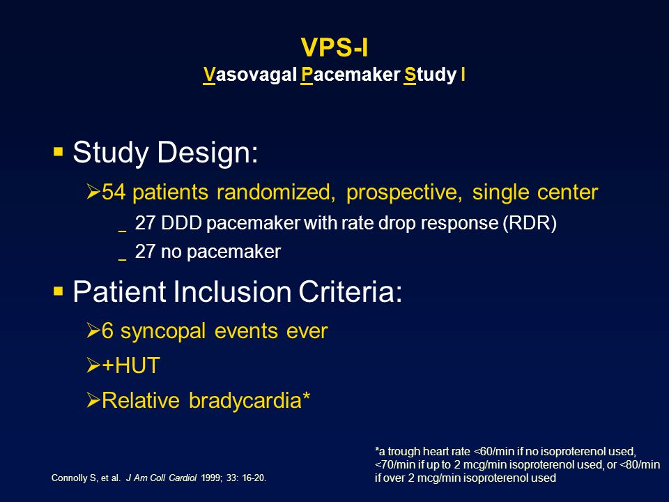 VPS-I Vasovagal Pacemaker Study I