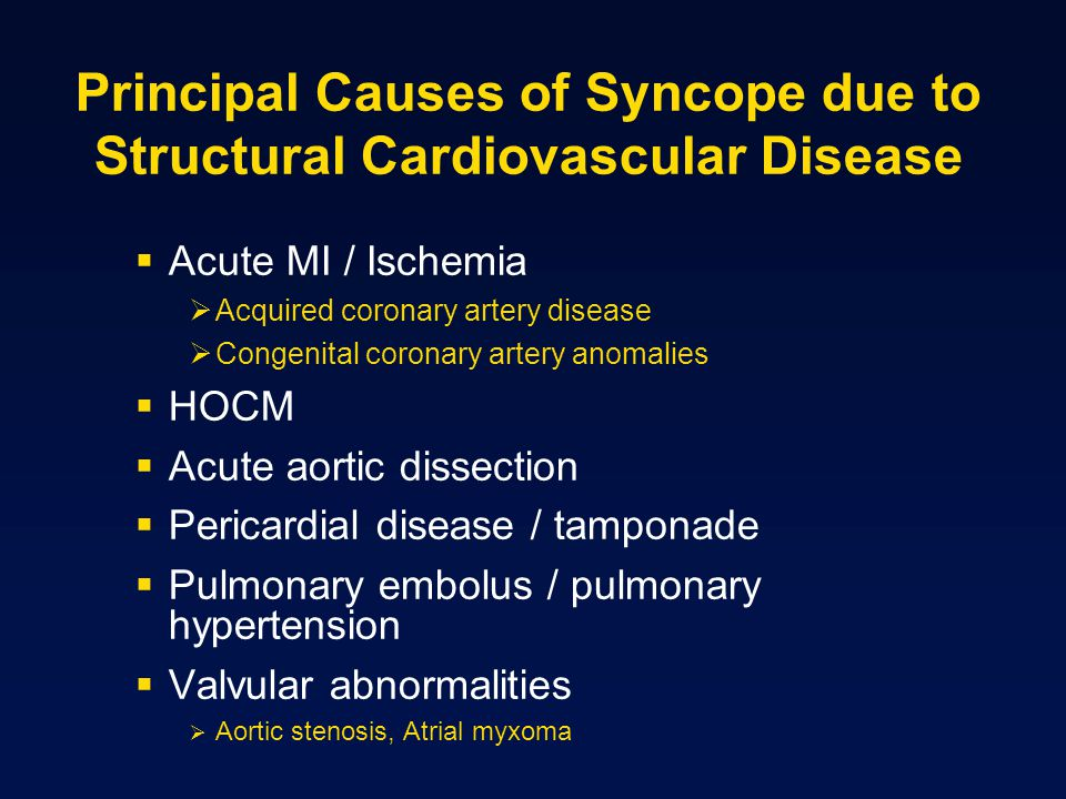 Principal Causes of Syncope due to Structural Cardiovascular Disease