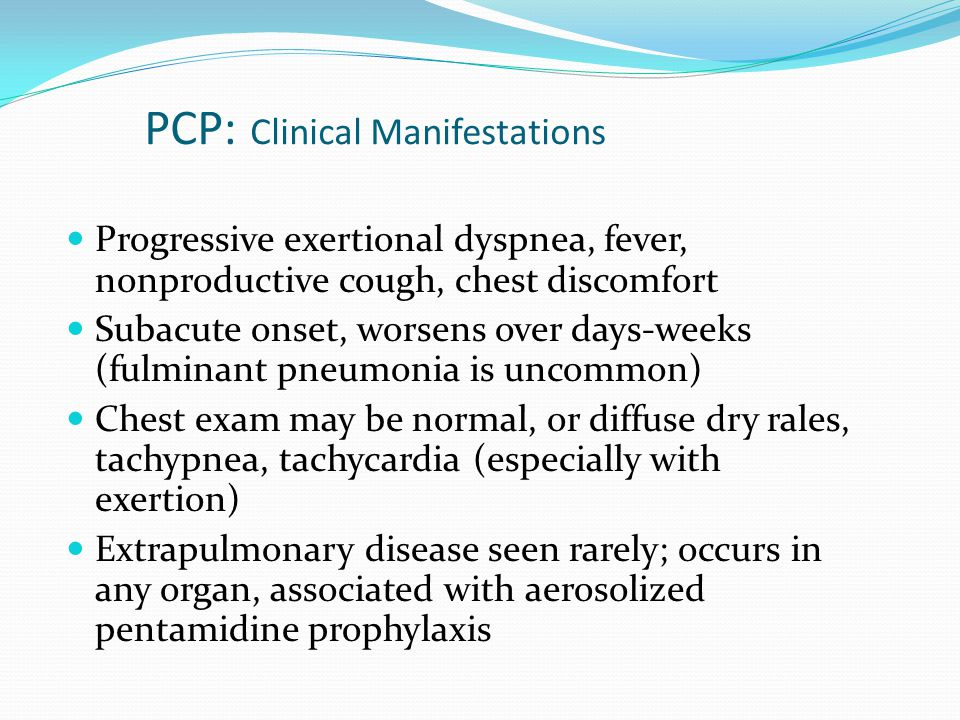 PCP: Clinical Manifestations