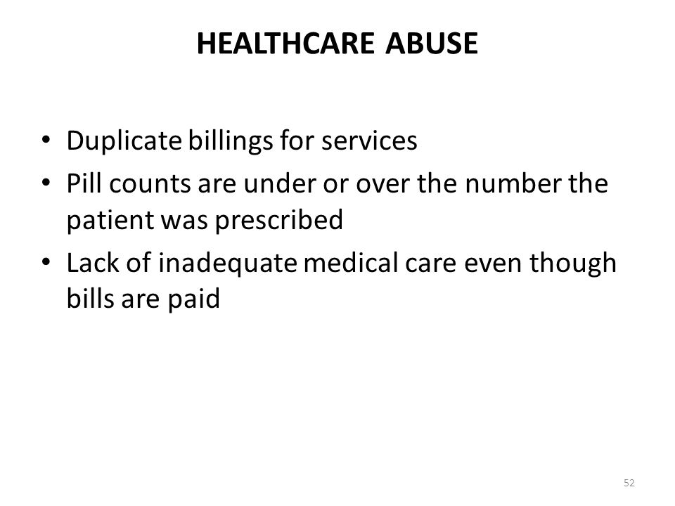 HEALTHCARE ABUSE Duplicate billings for services