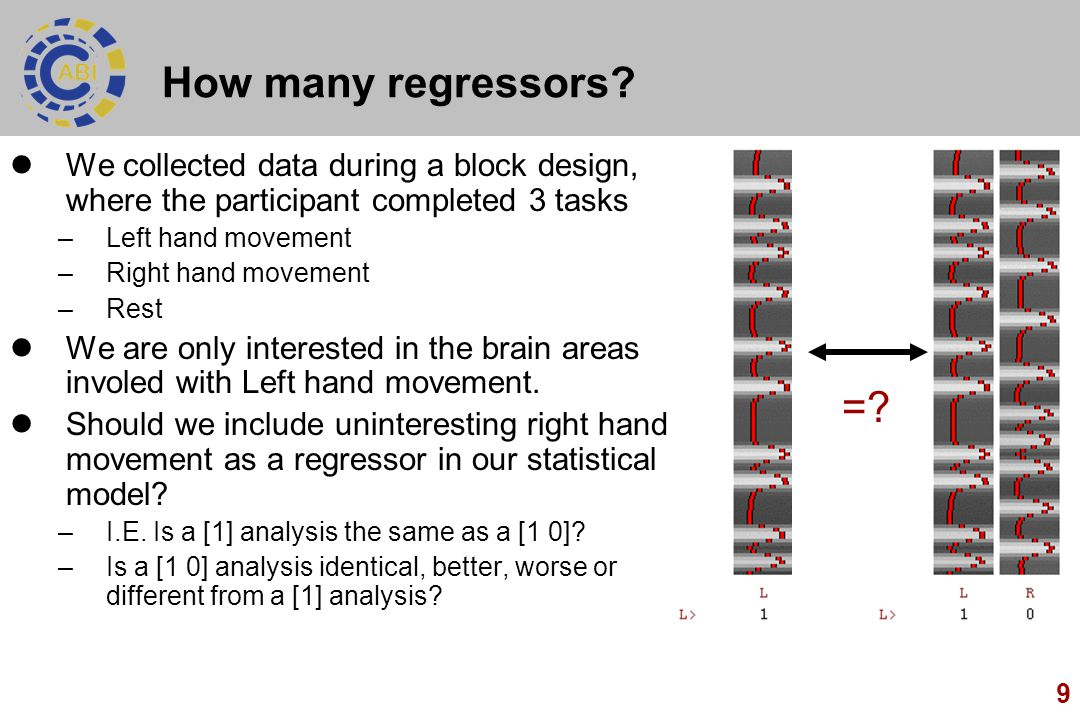 How many regressors We collected data during a block design, where the participant completed 3 tasks.
