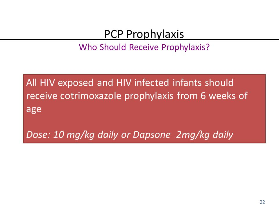 PCP Prophylaxis Who Should Receive Prophylaxis