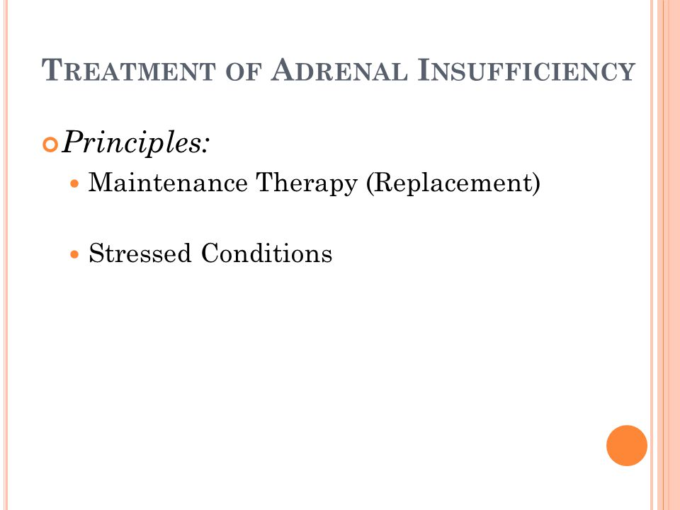 Treatment of Adrenal Insufficiency