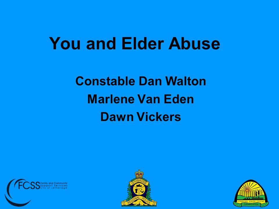 Constable Dan Walton Marlene Van Eden Dawn Vickers