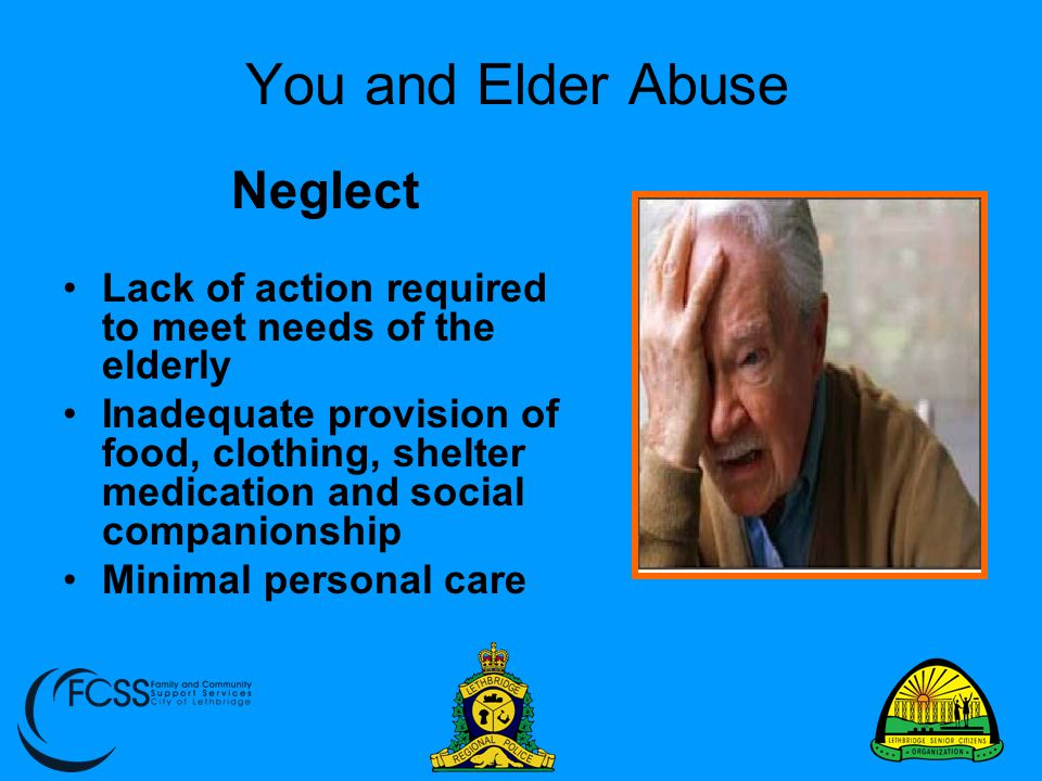 You and Elder Abuse Neglect