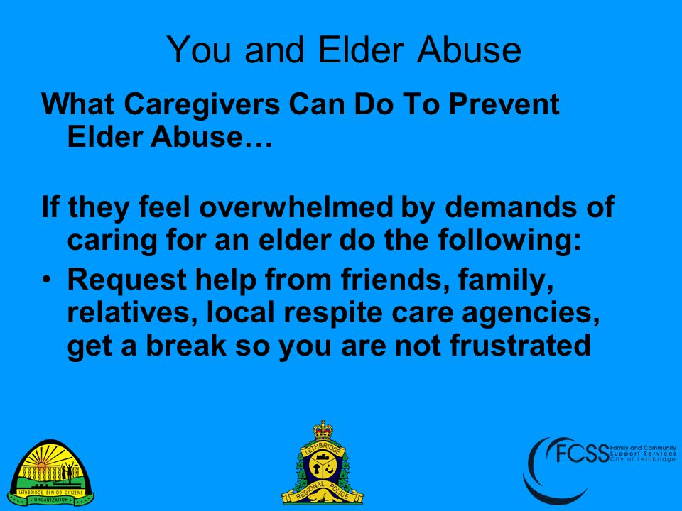 You and Elder Abuse What Caregivers Can Do To Prevent Elder Abuse…