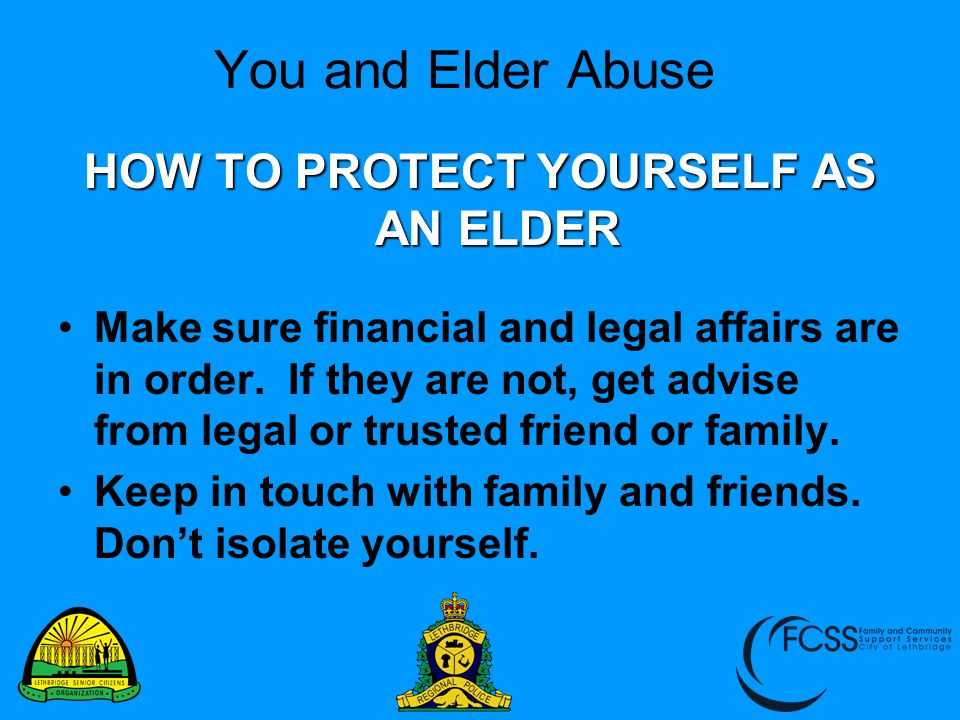 HOW TO PROTECT YOURSELF AS AN ELDER