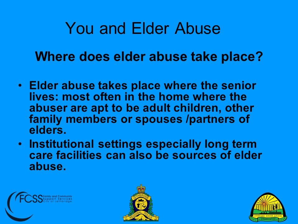 Where does elder abuse take place