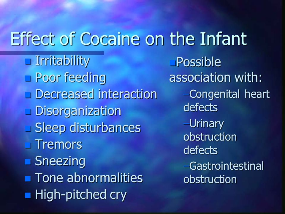Effect of Cocaine on the Infant