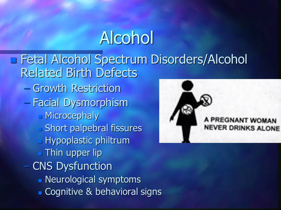 Alcohol Fetal Alcohol Spectrum Disorders/Alcohol Related Birth Defects