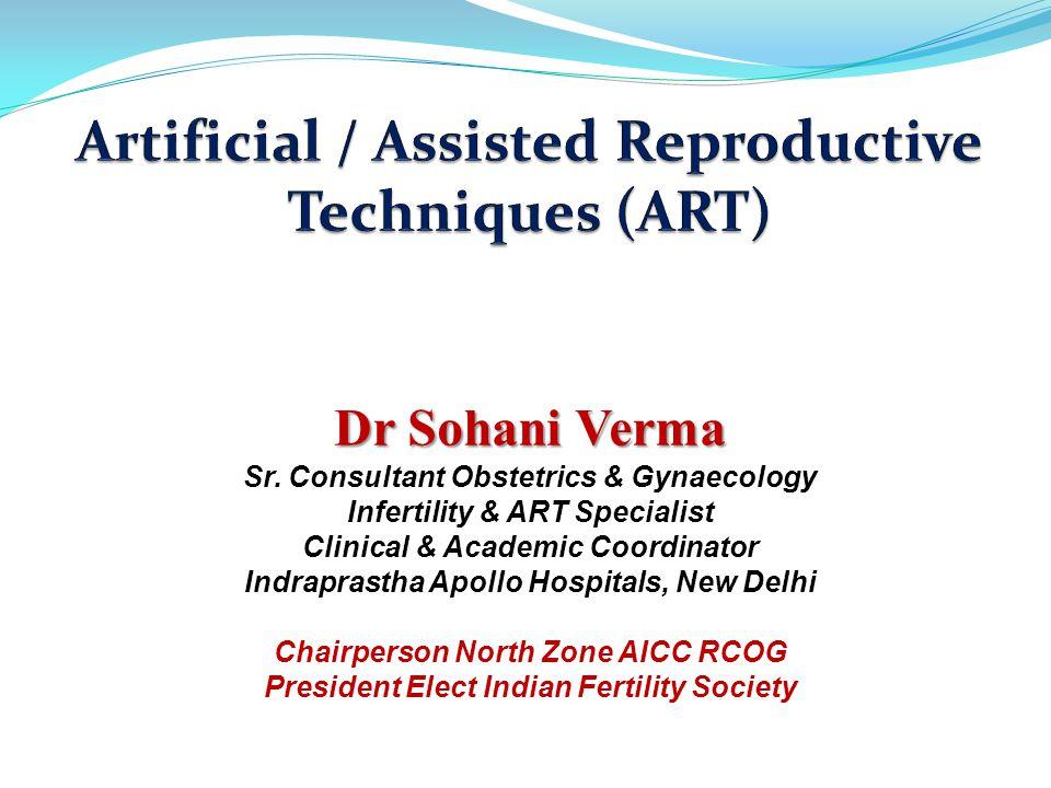 Artificial / Assisted Reproductive Techniques (ART)