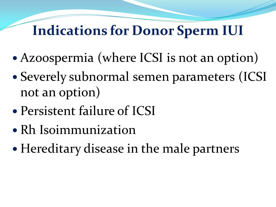 Indications for Donor Sperm IUI