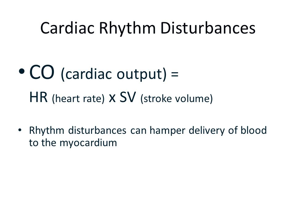 Cardiac Rhythm Disturbances
