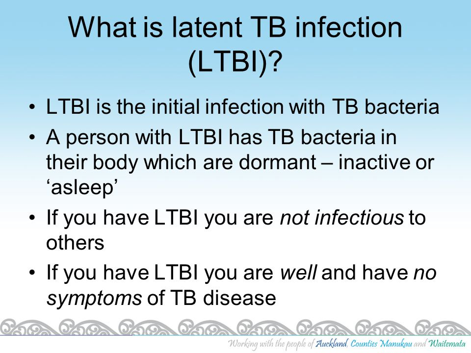 What is latent TB infection (LTBI)