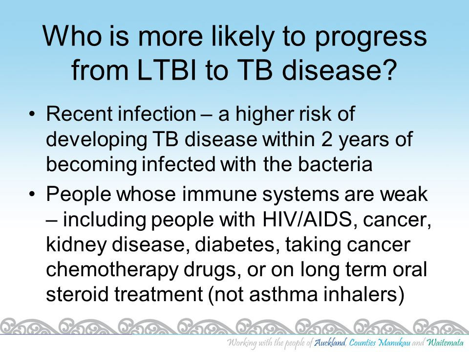 Who is more likely to progress from LTBI to TB disease