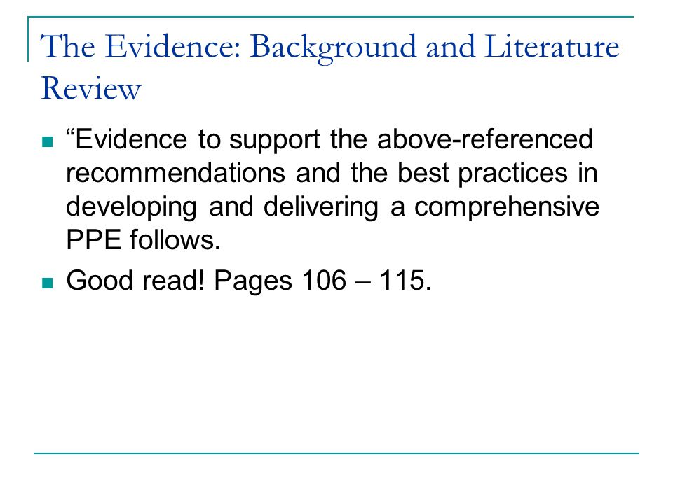 The Evidence: Background and Literature Review