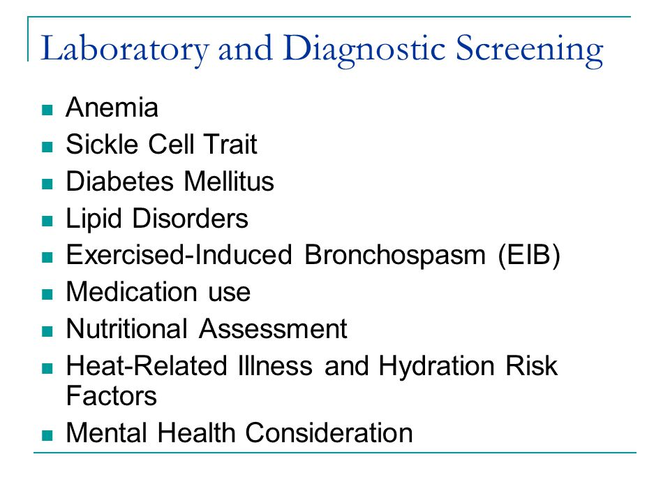 Laboratory and Diagnostic Screening