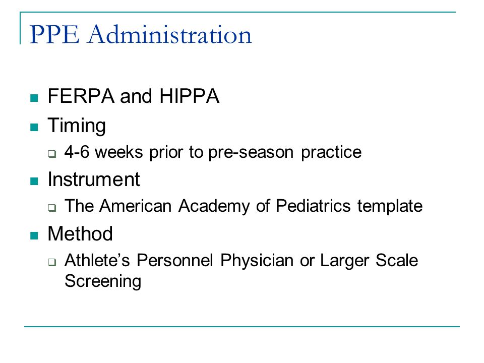 PPE Administration FERPA and HIPPA Timing Instrument Method