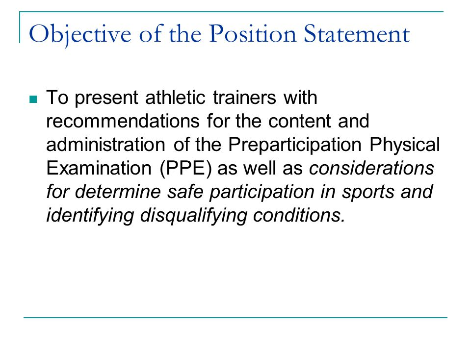 Objective of the Position Statement