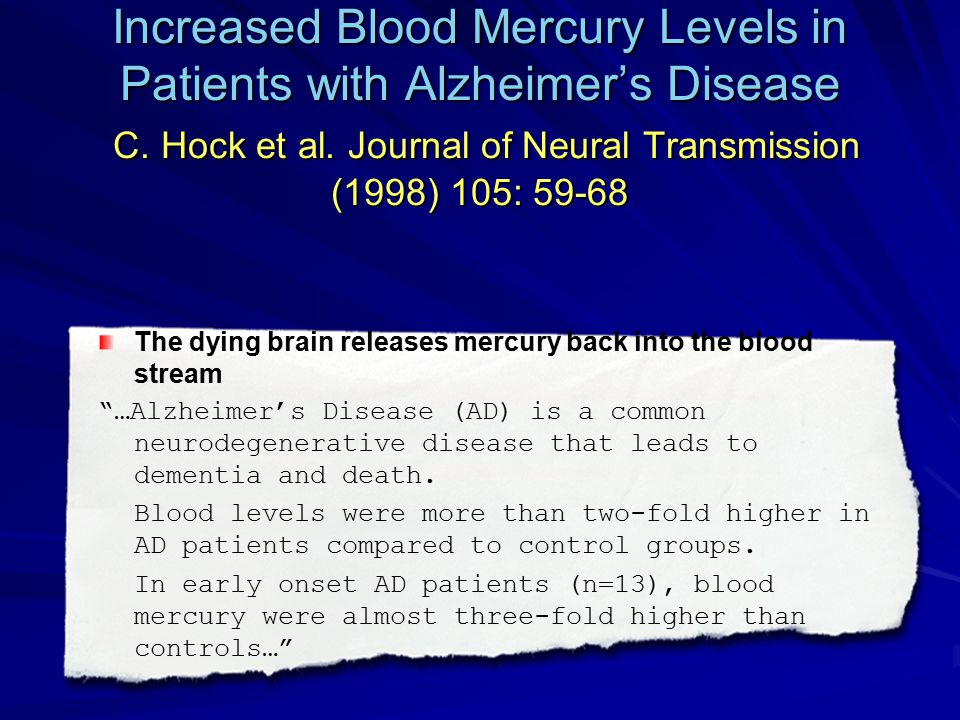 Increased Blood Mercury Levels in Patients with Alzheimer's Disease C