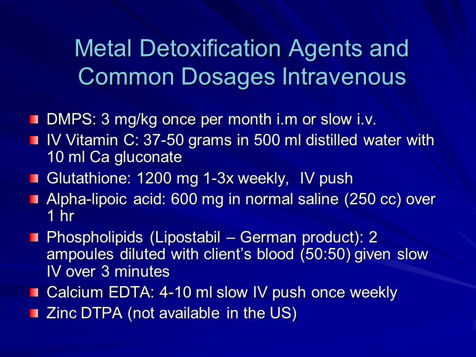 Metal Detoxification Agents and Common Dosages Intravenous