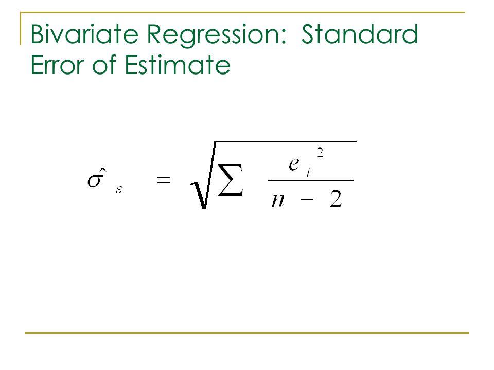 Bivariate Regression: Standard Error of Estimate
