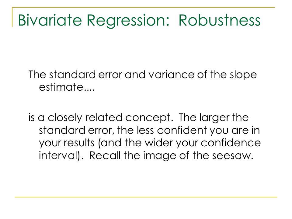 Bivariate Regression: Robustness