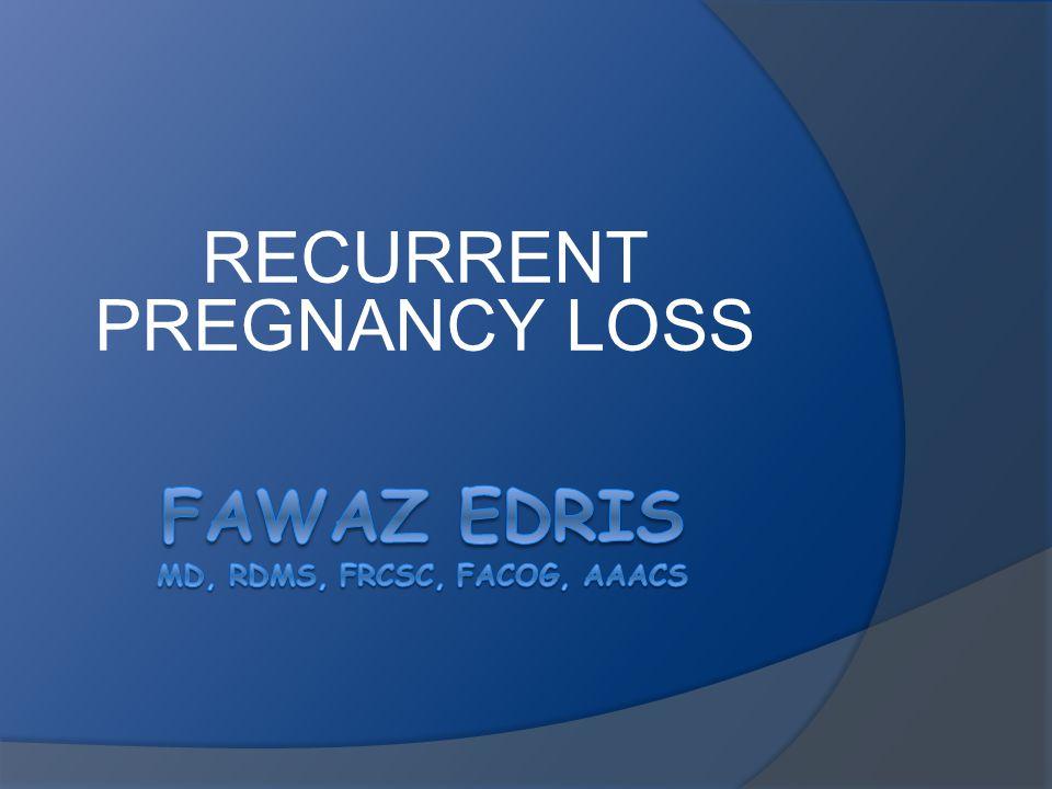 Fawaz Edris MD, RDMS, FRCSC, FACOG, AAACS