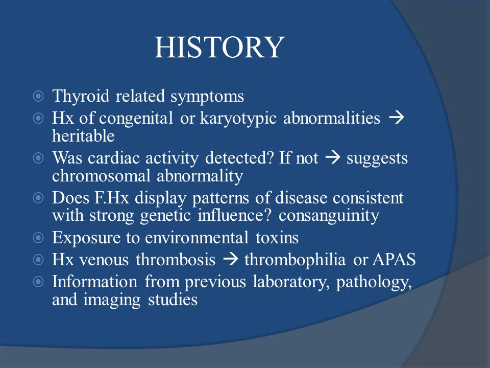 HISTORY Thyroid related symptoms