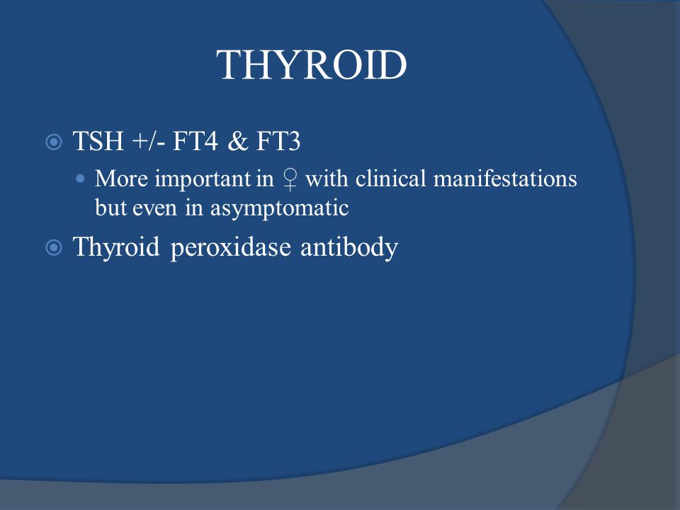 THYROID TSH +/- FT4 & FT3 Thyroid peroxidase antibody