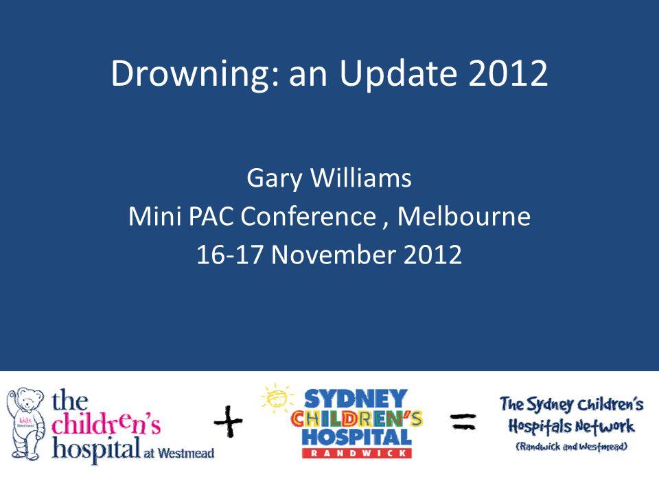 Gary Williams Mini PAC Conference , Melbourne 16-17 November 2012
