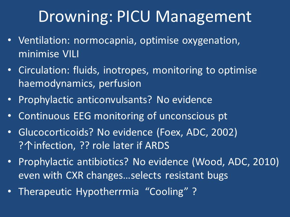 Drowning: PICU Management