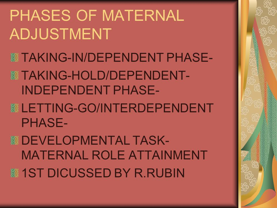 PHASES OF MATERNAL ADJUSTMENT
