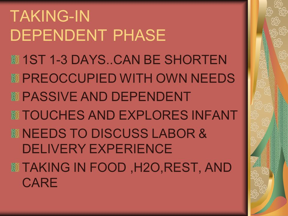 TAKING-IN DEPENDENT PHASE