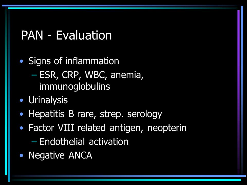 PAN - Evaluation Signs of inflammation